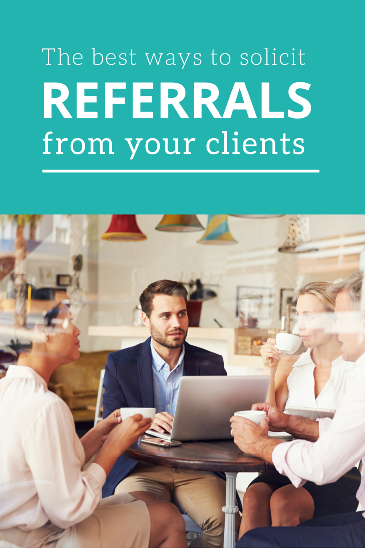 How to Turn One Client Relationship into A Flood of Referrals