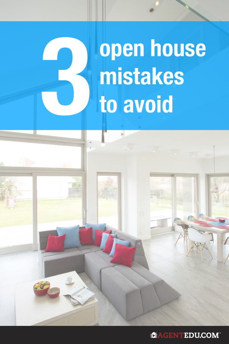 Three Open House Mistakes to Avoid