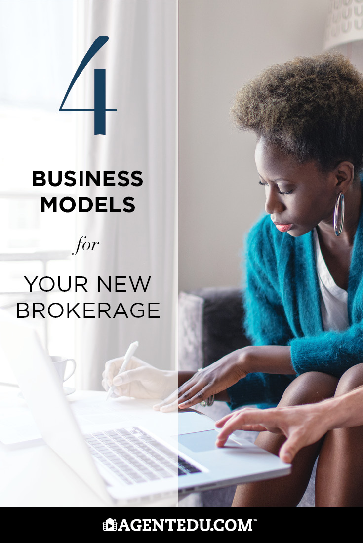 4 Business Models for your New Brokerage | AgentEDU.com