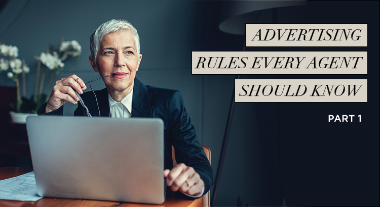 Advertising Rules Every Agent Should Know Pt.1 | AgentEDU.com