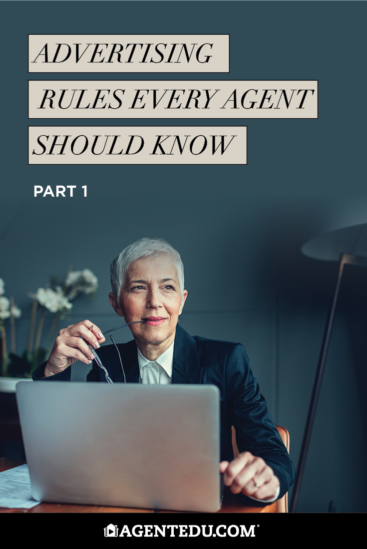 Advertising Rules Every Agent Should Know Pt. 1 | AgentEDU.com