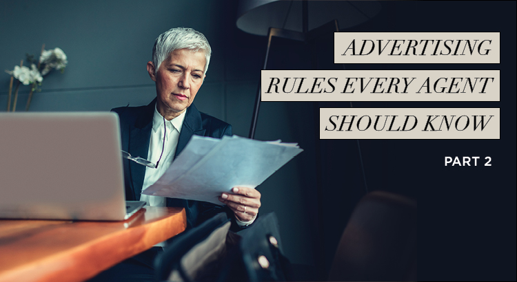 Advertising Rules Every Agent Should Know Pt.2 | AgentEDU.com