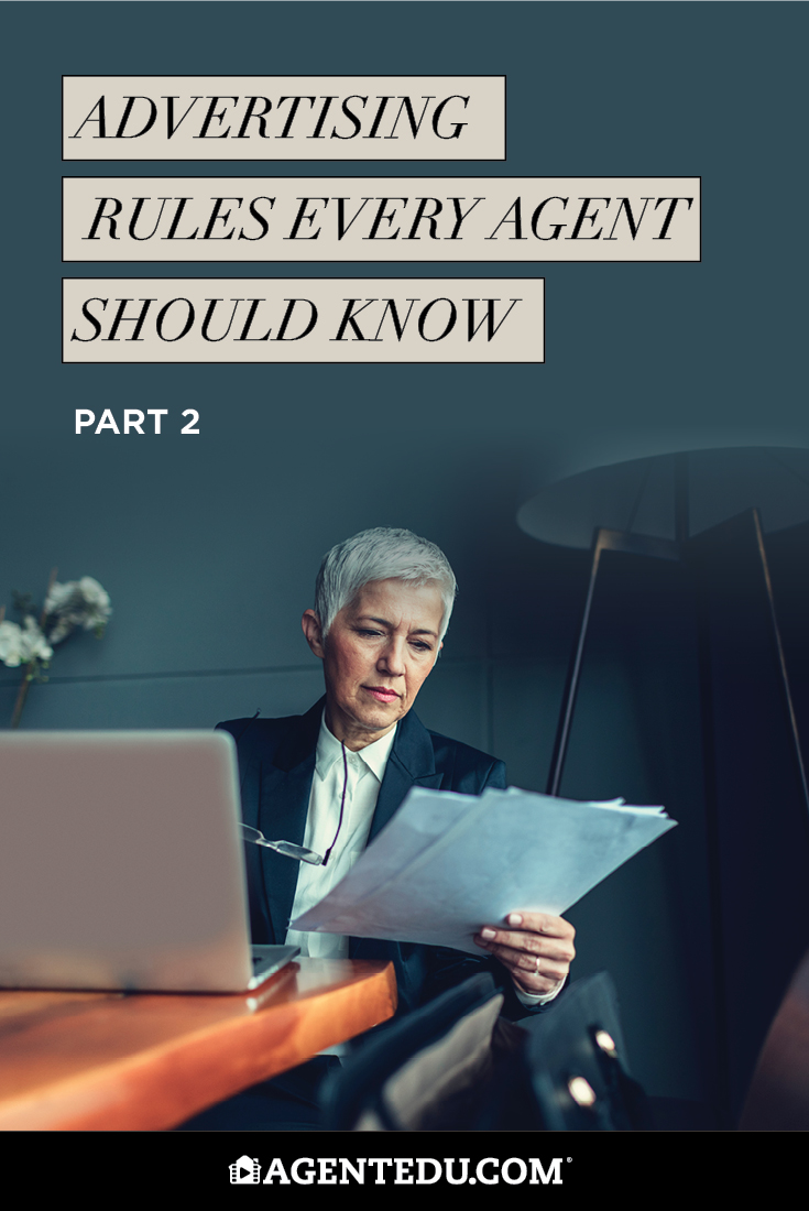 Advertising Rules Every Agent Should Know Pt. 2 | AgentEDU.com
