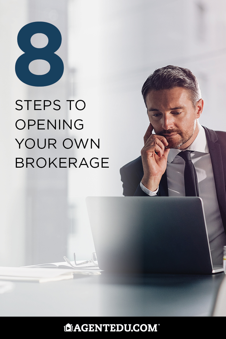 8 Steps to Opening Your Own Brokerage | AgentEDU.com
